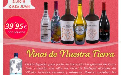 Cena de Maridaje y Cata de Vinos: Vinos de Nuestra Tierra. 25 de Octubre.