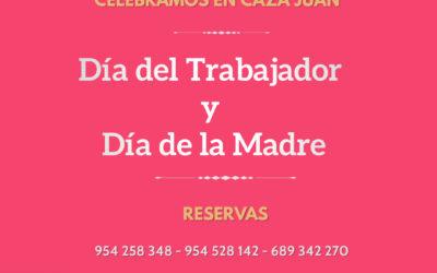 Ven a celebrar el Día del Trabajador y el Día de la Madre este fin de semana en Caza Juan, tu restaurante en Sevilla